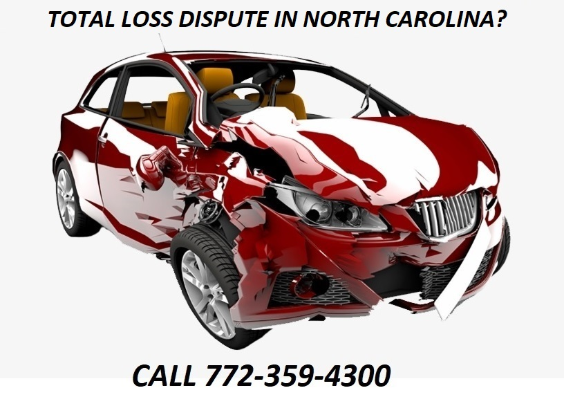 TOTAL LOSS DISPUTE IN NORTH CAROLINA